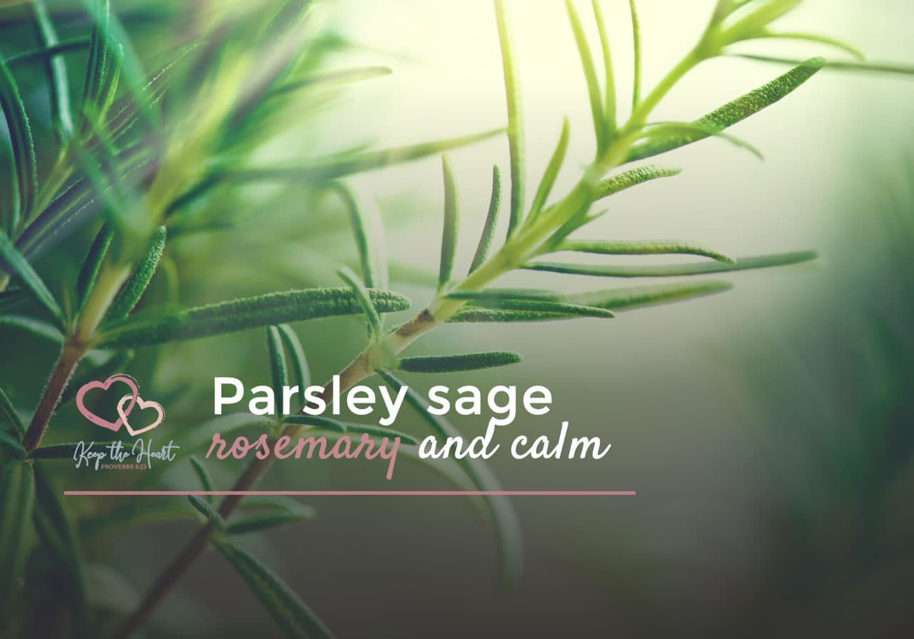 keep-the-heart-francie-taylor-parsley-sage-rosemary-and-calm