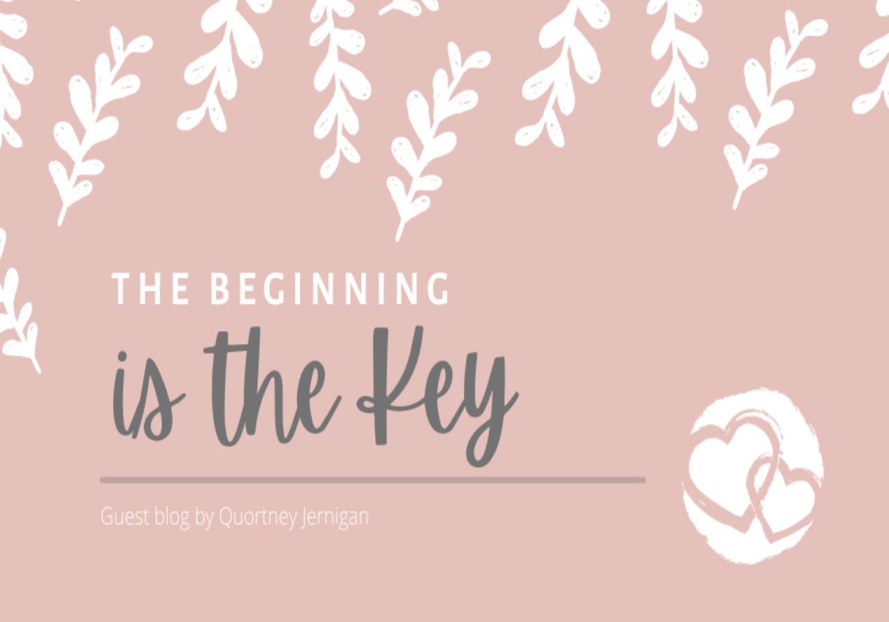 beginning-is-key-keep-the-heart-blog