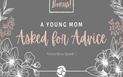 A Young Mom Asked For Advice