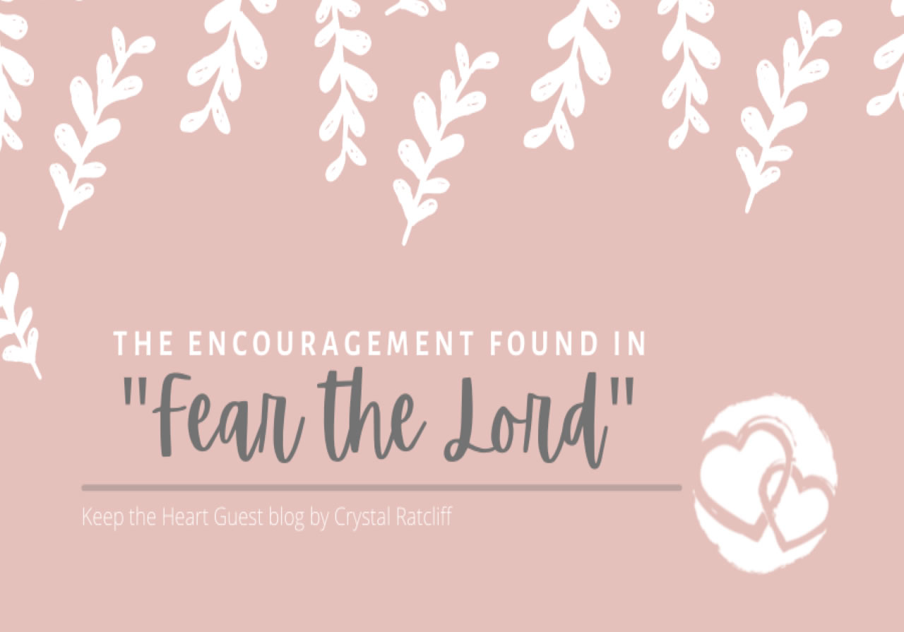 encouragement-found-in-fear-the-lord-crystal-ratcliff-2